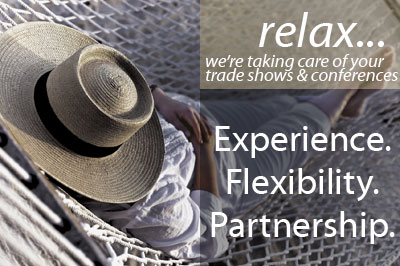 Relax. With CSI, Inc, your trade show problems are being taken care of.